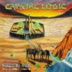 Crystal Logic - LP $20 (High Roller Records)