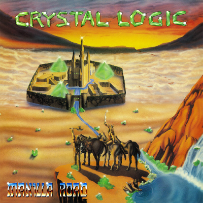 Crystal Logic – LP $20 | The Official Manilla Road Website